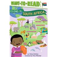 Living in . . . South Africa by Perkins, Chloe; Woolley, Tom, 9781481470933