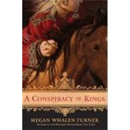 A Conspiracy of Kings by Turner, Megan Whalen, 9780061870934