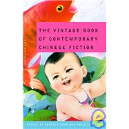 The Vintage Book of Contemporary Chinese Fiction at Biggerbooks.com