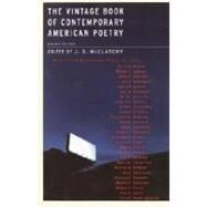 The Vintage Book of Contemporary American Poetry by MCCLATCHY, J.D., 9781400030934