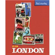 L Is for London by Thurlby, Paul, 9781492660934
