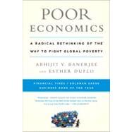 Poor Economics by Banerjee, Abhijit V.; Duflo, Esther, 9781610390934