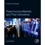 Fixed Income Markets and Their Derivatives by Sundaresan, Suresh, 9780123850935