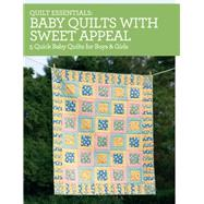 Baby Quilts With Sweet Appeal: 5 Quick Baby Quilts for Boys & Girls by Zimmerman, Darlene, 9781440240935