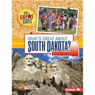 What's Great About South Dakota? by Meinking, Mary, 9781467760935
