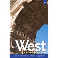 West,The A Narrative History, Volume One: To 1660 by Frankforter, A. Daniel; Spellman, William M., 9780205180936