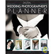 Digital Wedding Photographer's Planner by Kim, Kenny, 9780470570937