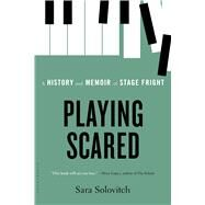 Playing Scared by Solovitch, Sara, 9781620400937