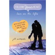 Love on the Lifts by Santopolo, Jill, 9780147510938