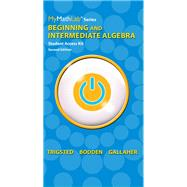 MyMathLab for Trigsted/Bodden/Gallaher Beginning & Intermediate Algebra -- Access Card -- PLUS Guided Notebook by Trigsted, Kirk; Bodden, Kevin; Gallaher, Randall, 9780321990938