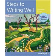 Steps to Writing Well, 2016 MLA Update by Wyrick, Jean, 9781337280938