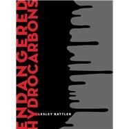 Endangered Hydrocarbons by Battler, Lesley, 9781771660938