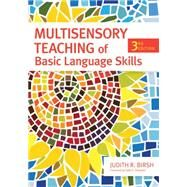 Multisensory Teaching of Basic Language Skills by Birsh, Judith R.; Shaywitz, Sally E., 9781598570939