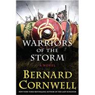Warriors of the Storm by Cornwell, Bernard, 9780062250940