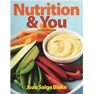 Nutrition & You & Modified MasteringNutrition with MyDietAnalysis with Pearson eText -- ValuePack Access Card -- for Nutrition & You Package by Blake, Joan Salge, 9780133910940