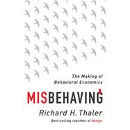 Misbehaving by Thaler, Richard H., 9780393080940