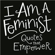I Am a Feminist by Adams Media, 9781507200940