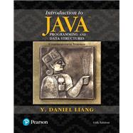 Introduction to Java Programming and Data Structures, Comprehensive Version by Liang, Y. Daniel, 9780134670942