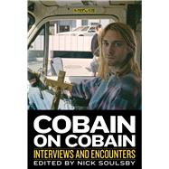 Cobain on Cobain by Soulsby, Nick, 9781613730942