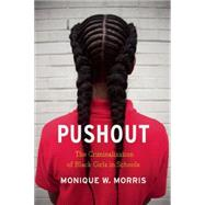 Pushout by Morris, Monique W., 9781620970942