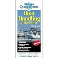 Boat Handling Under Power A Captain's Quick Guide by Sweet, Robert, 9780071440943