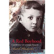 A Red Boyhood by Konstantin, Anatole, 9780826220943