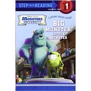 Big Monster, Little Monster (Disney/Pixar Monsters University) by TILLWORTH, MARYRH DISNEY, 9780736430944