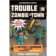Trouble in Zombie-town by Cheverton, Mark, 9781634500944