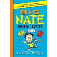 Big Nate Boredom Buster by Peirce, Lincoln, 9780062060945