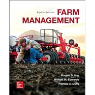 Farm Management by Kay, Ronald; Edwards, William; Duffy, Patricia, 9780073400945
