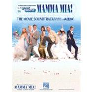 Mamma Mia - the Movie Soundtrack: The Movie Soundtrack Featuring the Songs of Abba: for Organs, Pianos & Electronic Keyboards by Hal Leonard Publishing Corporation, 9781423480945