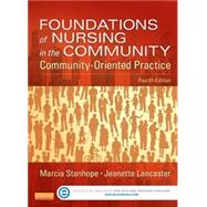 Foundations of Nursing in the Community, 4/E by Stanhope; Lancaster, 9780323100946