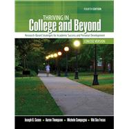 Thriving in College and Beyond by Cuseo, Joe B.; Fecas, Viki S.; Thompson, Aaron; Campagna, Michele, 9781465290946