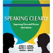 Speaking Clearly by Hahner, Jeffrey C.; Sokoloff, Martin A.; Salisch, Sandra L., 9781478600947