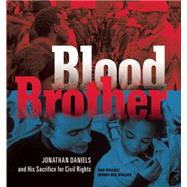 Blood Brother by Wallace, Rich; Wallace, Sandra Neil, 9781629790947