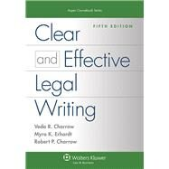 Clear and Effective Legal Writing by Charrow, Veda R., Ph.D.; Erhardt, Myra K.; Charrow, Robert P., 9781454830948