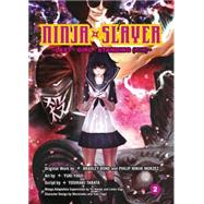 Ninja Slayer 2 by Bond, Bradley; Morzez, Phillip Ninj@; Yogo, Yuuki; Tabata, Yoshiaki (CON), 9781941220948