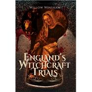 England's Witchcraft Trials by Winsham, Willow, 9781473870949