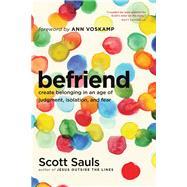 Befriend by Sauls, Scott; Voskamp, Ann, 9781496400949