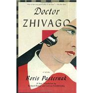 Doctor Zhivago by PASTERNAK, BORISPEVEAR, RICHARD, 9780307390950