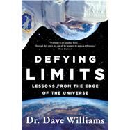 Defying Limits by Williams, Dave, Dr., 9781501160950