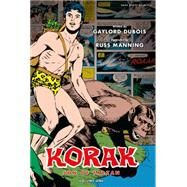 Korak, Son of Tarzan Archives 1 by Manning, Russ (CON); Wright, Brendan (CON); Dubois, Gaylord (CON), 9781616550950
