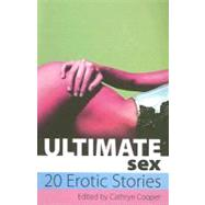 Ultimate Sex : A Collection of Twenty Erotic Stories by Forbes, Miranda, 9781905170951