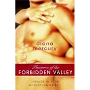 Pleasures of the Forbidden Valley by Mercury, Diana, 9780061450952