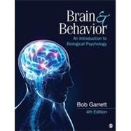 Brain & Behavior: An Introduction to Biological Psychology by Garrett, Bob; Hough, Gerald (CON); Agnew, John (CON), 9781452260952