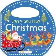 Carry and Play: Christmas by , 9781681190952
