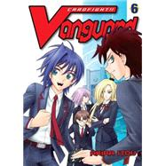 Cardfight!! Vanguard 6 by Itou, Akira, 9781939130952