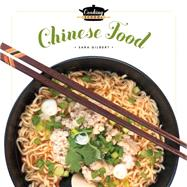 Chinese Food by Gilbert, Sara, 9781628320954