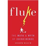 Fluke by Mazur, Joseph, 9780465060955