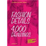 Fashion Details: 4000 Drawings by Drudi, Elisabetta Kuky, 9788492810956